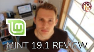 Feature Complete? - Linux Mint 19.1 Review