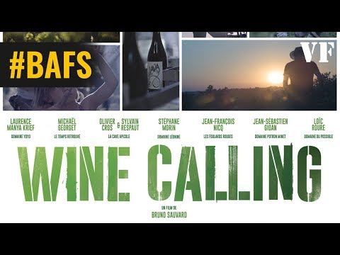 Wine Calling - Bande Annonce VF – 2018