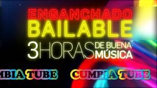 Enganchado Bailable - 3 HORAS DE CUMBIA!!! - CumbiaTube