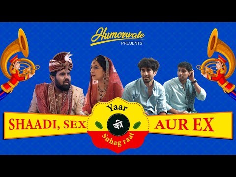 Shaadi, sex aur ex Episode 01