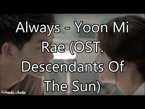 Always - Yoon Mi Rae (OST. Descendants Of The Sun) Lyric Video Mp3
