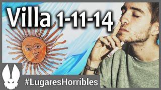 Los Lugares Más Horribles del Mundo: Villa 1 11 14