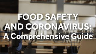 Food Safety And Coronavirus: A Comprehensive Guide