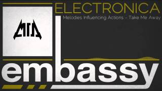 [Dubstep] | Melodies Influencing Actions - Take Me Away