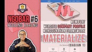 NGOBAR #6 : Membuat Website COMPANY PROFILE menggunakan MATERIALIZE (Bagian 1)