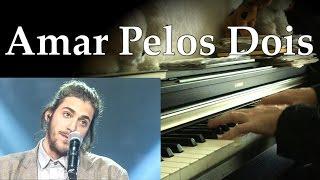 Salvador Sobral - Amar Pelos Dois (Piano Cover)
