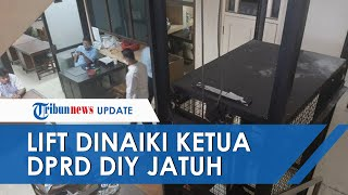Lift yang Dinaiki Ketua DPRD DIY Nuryadi Jatuh dari Lantai 2, Korban Alami Patah Kaki