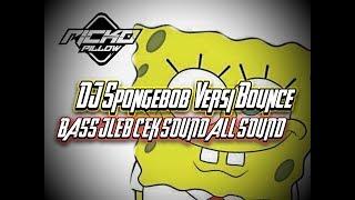 DJ Ricko Pillow - Spongbobs Versi Bounce Bass Jleebb | Cek Sound All Sound