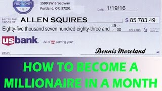 How To Become A Millionaire - Fast Way To Get Rich In 1 Month