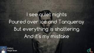 FOOLS - Troye Sivan (Lyrics) HD