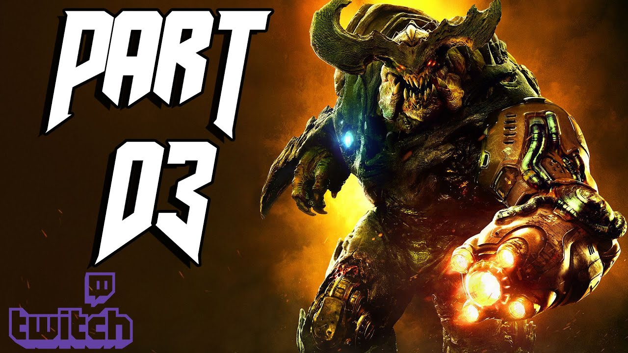 DOOM (PS4) – Part 03 – DOOMsday Livestream