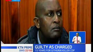 Nairobi high court has handed Titus Musila Ngamau 'Katitu' a 15 year jail term
