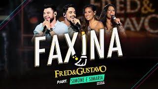Fred & Gustavo (part. Simone & Simaria)   Faxina