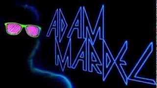 Adam Mardel - Set Me on Fire