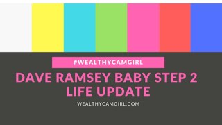 Dave Ramsey Baby Steps Update | I'm In Baby Step 2 !