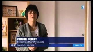 Emploi Vente à Domicile Lingerie - Reportage Télé France 3 Charlott' Lingerie