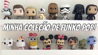 MINHA COLEÇÃO DE FUNKO POP!