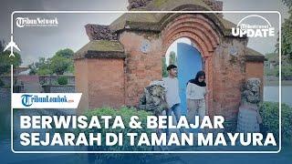 TRAVEL UPDATE: Berwisata Sembari Belajar Sejarah di Taman Mayura di Pulau Lombok
