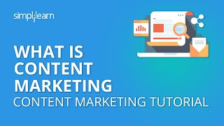 What is Content Marketing | Content Marketing Tutorial For Beginners | Simplilearn