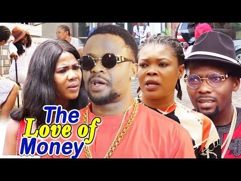 The Love Of Money 1&2  - (New Movie)- 2019 Latest Nigerian Nollywood Full Movie