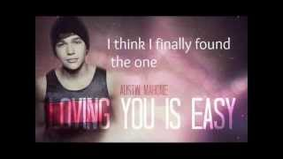 Austin Mahone-Loving You Is Easy (FULL SONG WITH LYRICS)