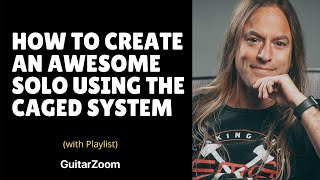 How to Create an Awesome Solo Using the CAGED System | Creative Soloing Workshop