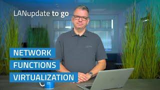 YouTube-Video LANupdate to go | Virtualisierung von Netzwerkfunktionen