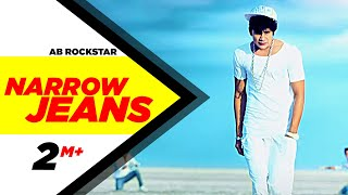 Narrow Jeans | AB Rockstar | Latest Song 2015 | Speed Records