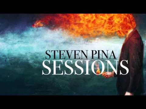 Steven Pina - Sessions