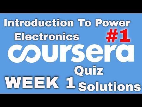 Coursera : Introduction To Power Electronics Week 1 Quiz Solutions ...