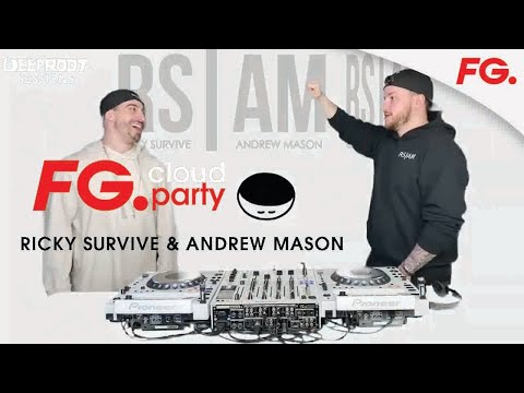 RICKY SURVIVE & ANDREW MASON   FG CLOUD PARTY   LIVE DJ MIX   RADIO FG