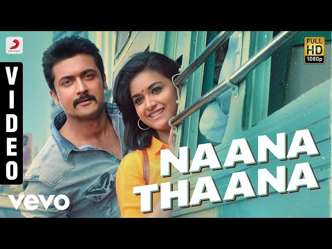 Download Thaanaa Serndha Koottam - Naana Thaana Tamil Video | Suriya | Anirudh l Keerthi Suresh HD Mp4 3GP Video and MP3