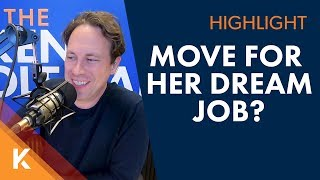 Should We Move For My Wife's Dream Job?