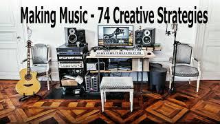 AUDIOBOOK - Making Music - 74 Creative Strategies by Dennis DeSantis
