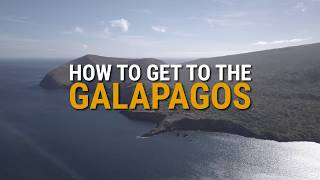 How to get to the Galapagos Islands