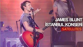 James Blunt - Satellites (Live in Istanbul)