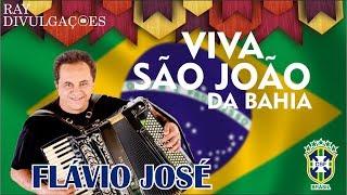 FLÁVIO JOSÉ SÃO JOÃO 2018, AS MELHORES