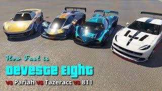 GTA V Online How fast is Deveste Eight vs Pariah vs Tazeract vs 811