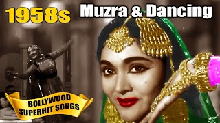 1958s Muzra & Dancing  Songs Video - Bollywood Popular Hindi Songs