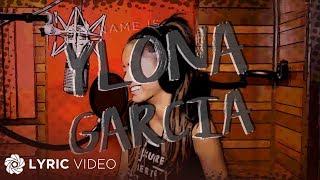 Ylona Garcia - My Name Is Ylona Garcia (Official Lyric Video)