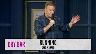 Running. Greg Warren
