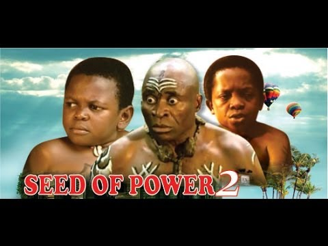 Seed of Power 2    -   Nigeria Nollywood Movie