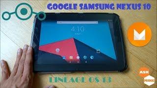 Google Samsung Nexus 10 Flash Lineage OS 13 Android 6.0.1