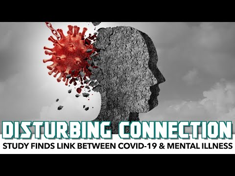 Study Finds Link Between COVID-19 & Mental Illness