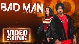 Bad Man | Dharam Bajwa | Thee Emenjay | New   - YouTube