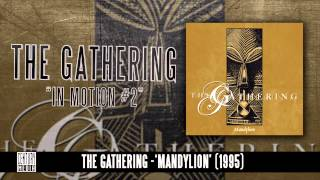 THE GATHERING - In Motion #2 (Album Track)