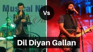 Arijit Singh vs Atif Aslam Live - Dil Diyan Gallan
