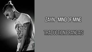ZAYN - Mind Of Mine (Traduction Francais)