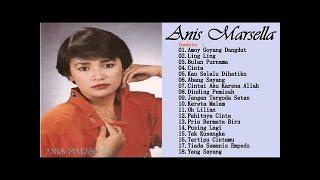 Anis Marsella - Full Album | Tembang Kenangan | Lagu Dangdut Lawas Nostalgia 80an - 90an Terpopuler