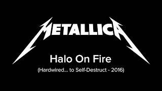 Metallica - Halo on Fire (Song And Lyrics)